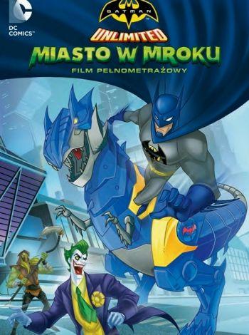 Batman Unlimited: Miasto w mroku