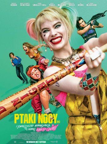 Ptaki Nocy (i fantastyczna emancypacja pewnej Harley Quinn)