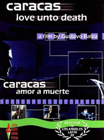 Caracas, miłość na zabój