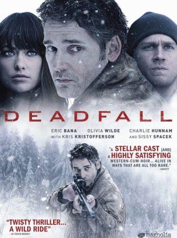 Deadfall. W potrzasku