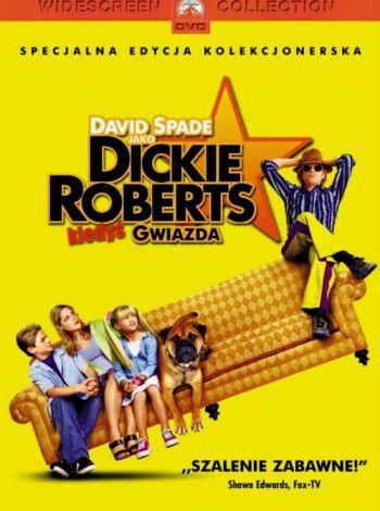 Dickie Roberts: Kiedyś gwiazda