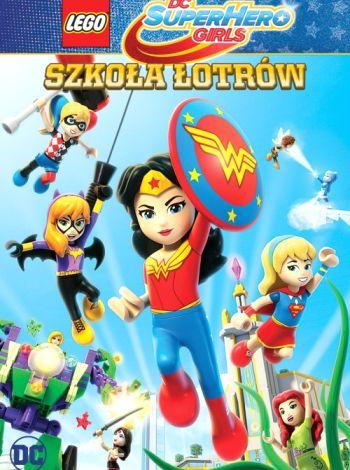 LEGO DC Super Hero Girls: Szkoła łotrów