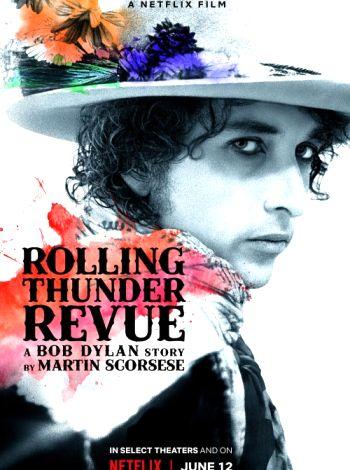Rolling Thunder Revue: Opowieść o Bobie Dylanie od Martina Scorsese