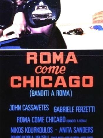 Roma come Chicago