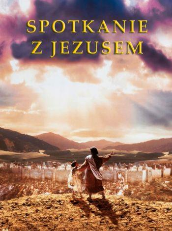 Spotkanie z Jezusem